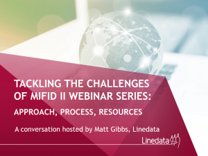 MiFID II Webinar Replay: Approach, Process, Resources
